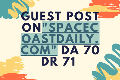 """Guest Post on Authority Blog """"Spacecoastdaily.com"""" DA 70 DR 71"""