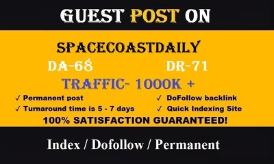 Publish a guest post on SpaceCoastDaily DA 68, DR71