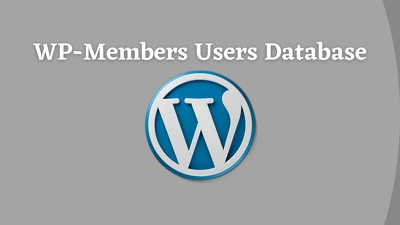 Get WP-Members Users Database (2500 Leads)