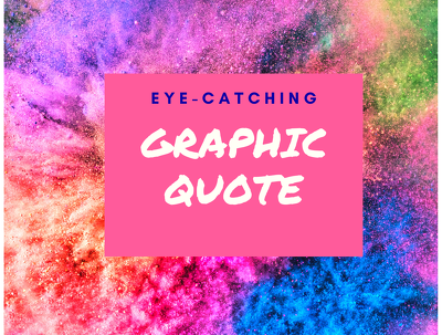 Create high resolution graphic quotes for you