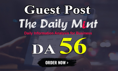 Write and publish UNIQUE guest post On THEDAILYMINT DA-56