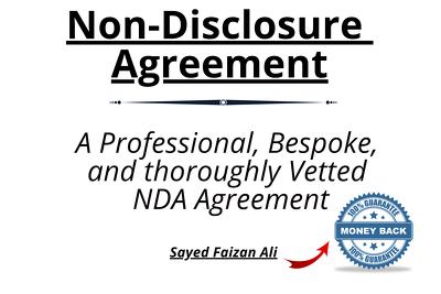 draft a Bespoke and Robust Non Disclosure Agreement (NDA)