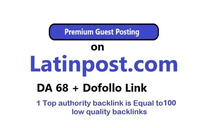 Publish Guest post on Latinpost latinpost.com with Dofollow link
