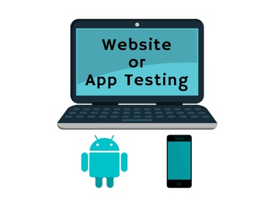 I will test your website or your android app