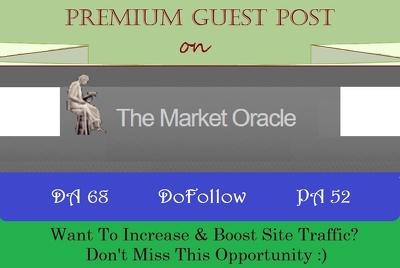 Place A DoFollow Guest Post on MarketOracle.co.uk DA 68, DR 70
