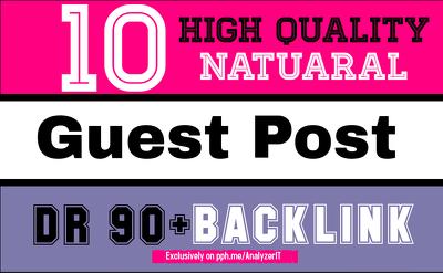 Write and Publish Unique 10 High DA PA Guest Post