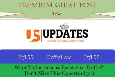 Write & Publish Guest Post on US Updates - usupdates.com