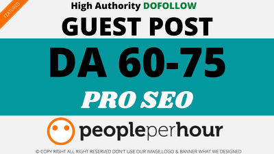 Powerful DA 60 to 75 Guest Posts That Make Your SEO Pro