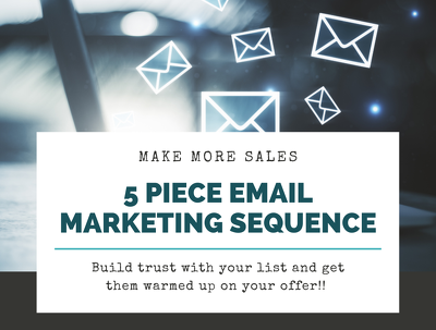 Write effective 5 day email marketing sequence