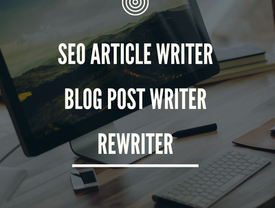 Write or Rewrite 500 Words SEO Articles or Blog posts