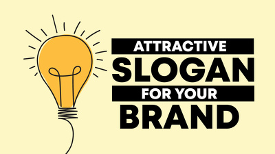 Create an amazing slogan or tagline for your Brand