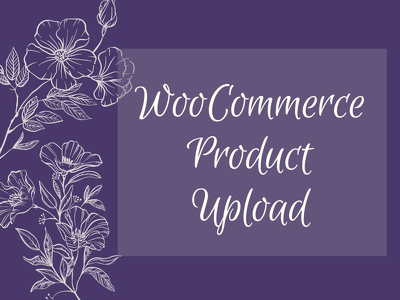 Upload 100 simple or variable products to your WooCommerce shop