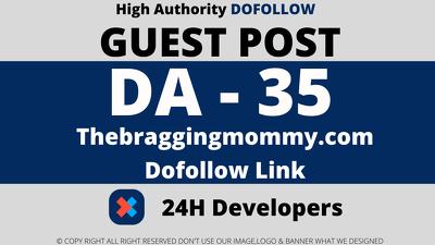publish a Guest Post on Thebraggingmommy.com - DA35