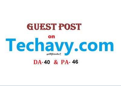 Publish a Premium Dofollow Guest Post on Techavy.com (DA-40)
