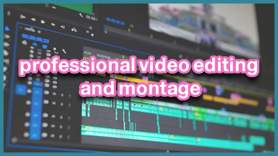 Edit and do montage for your video