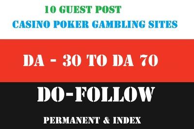 Publish 10 Guest Post on DA Upto 70 Poker, Casino, Gambling Site