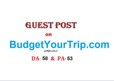 Publish Premium Travelling Post on BudgetYourTrip.com (DA-58)