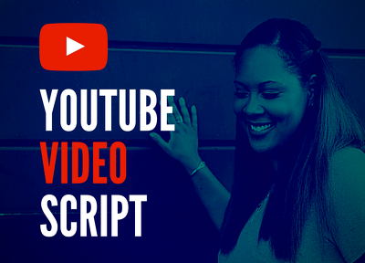 ✮ Write Original & Engaging 500-word YouTube Video Script ✮