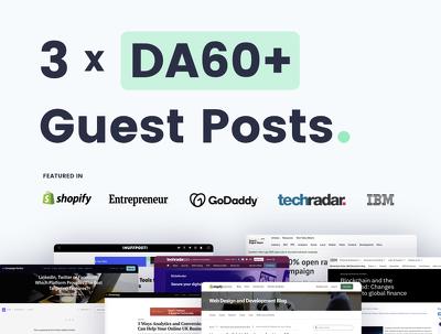 write & Publish 3 Guest Posts On Quality DA60+ Websites/Blogs