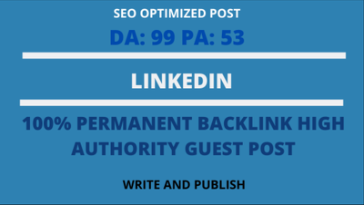 Write and publish guest post on Linkedin DA 100 backlink