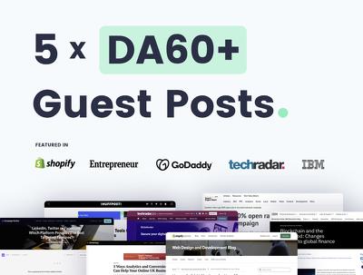 write & Publish 5 Guest Posts On Quality DA60+ Websites/Blogs