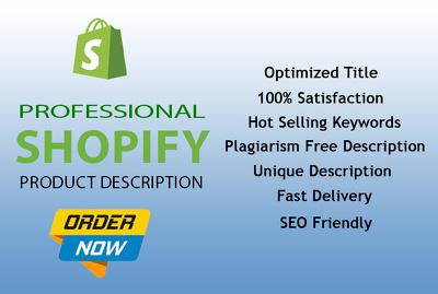 Write 50 Unique Product descriptions for your Shopify website