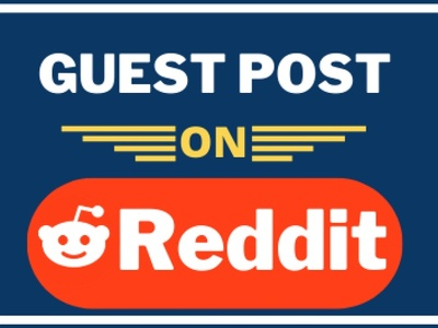 Guest Post on Reddit with Lifetime Backlink Guarantee