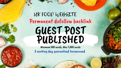 publish Guest Post Food UK Website Blog Outreach DoFollow Link