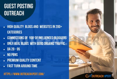 Guest posting - Blogger Outreach - Quality Backlinks - Any Niche