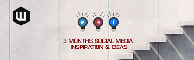 Create 3 Months Of Social Media Inspirational Updates & Ideas