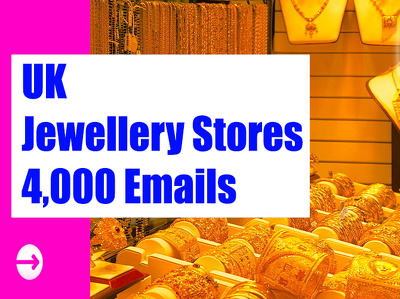 UK Jewellery Stores Email list Email Database 4K Email Addresses