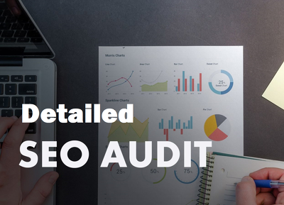 Detailed SEO Audit with On-Page, Off-Page SEO strategy report