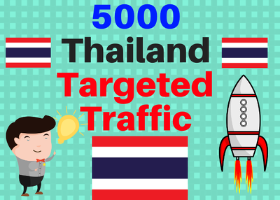 Provide You 5000 Thailand Country Targeted Traffic