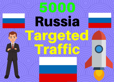 Provide You 5000 Russia Country Targeted Traffic