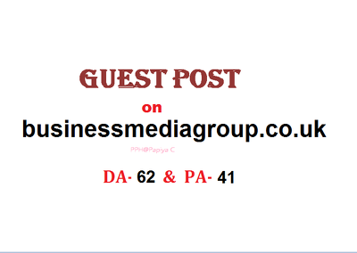 Able to publish Guest post on Businessmediagroup.co.uk(Dofollow)