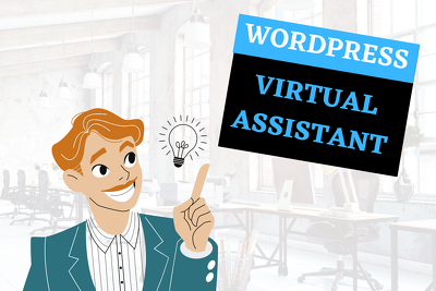 Be your wordpress VA for a day