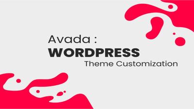 Do WordPress theme customization with Avada theme