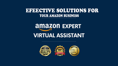 Be your Amazon FBA virtual Assistant for 3 Hours