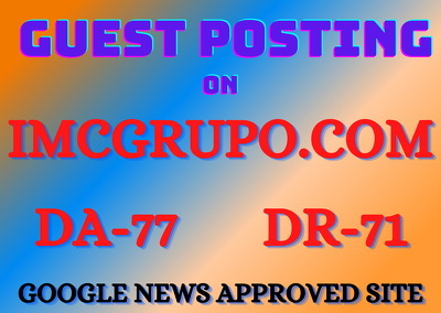 Dofollow guest post on google news approved site imcgrupo.com