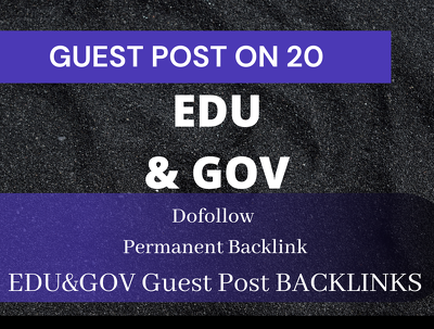Build manually 20 Edu and Gov GuestPost backlinks to your site