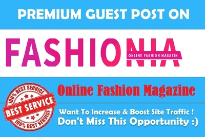 I will give you guest post at Fashion, health,and beauty blog