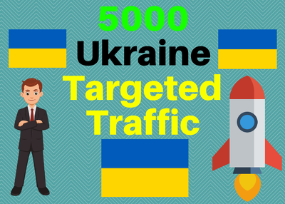 Provide You 5000 Ukraine Country Targeted Traffic