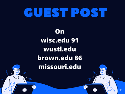 Write and Publish 4 EDU guest posts DA 80+ with Dofollow links