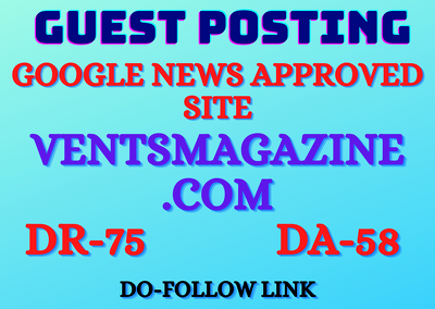 Guest post on DR-75 google news approved site ventsmagazine.com