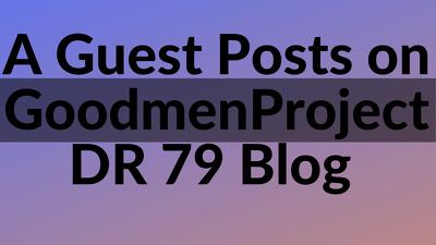"Write and Publish Guest Post on ""goodmenproject.com"" DA 82 Blog"