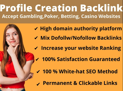 30 high DA & PA Creation for Website Gambling, Poker, Casino.
