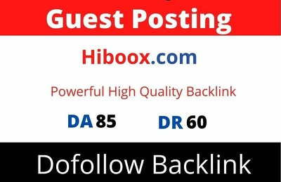 Publish Guest Post on Hiboox, Hiboox.com DA 85 Dofollow Link