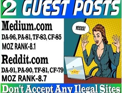Write and publish 2 guest post on Medium & Reddit, DA 91 HQ back