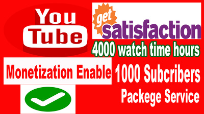Get  1000 subs & 4000 Hour For Youtube Channel Monetize Enable