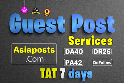 Guest post on Asiapost website with dofollow link DA40 & PA 42